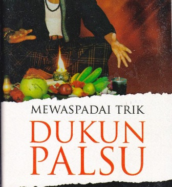 MEWASPADAI TRIK DUKUN PALSU